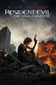 Resident Evil The Final Chapter 2017 hd movies