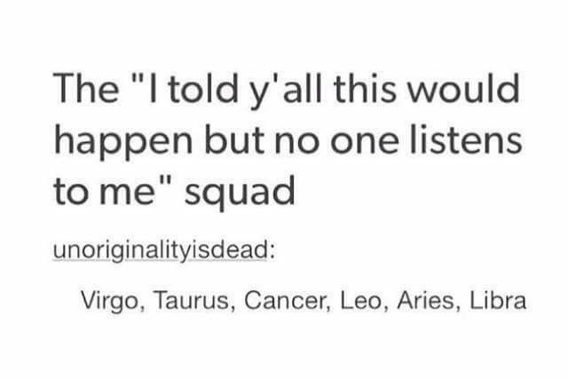 """The """"I told y'all this would happen but no one listens to me"""" Squad"""