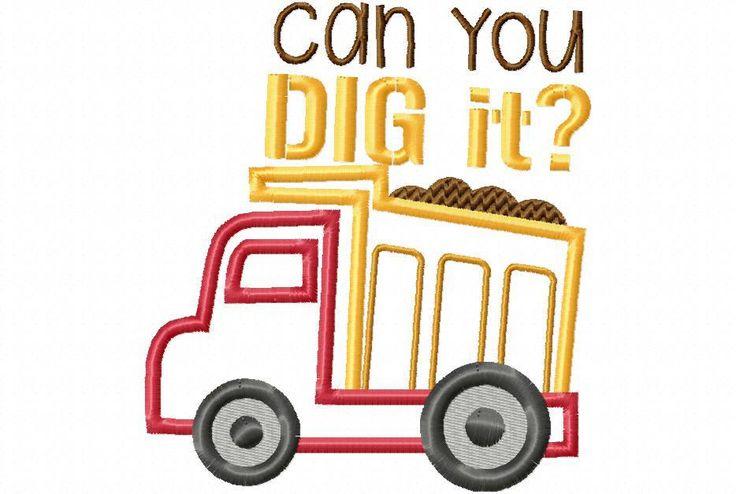 Just Dig it Dump Truck BOYS APPLIQUE MACHINE EMBROIDERY DESIGN 4X4, 5X7 & 6X10 - Breezy Lane Embroidery