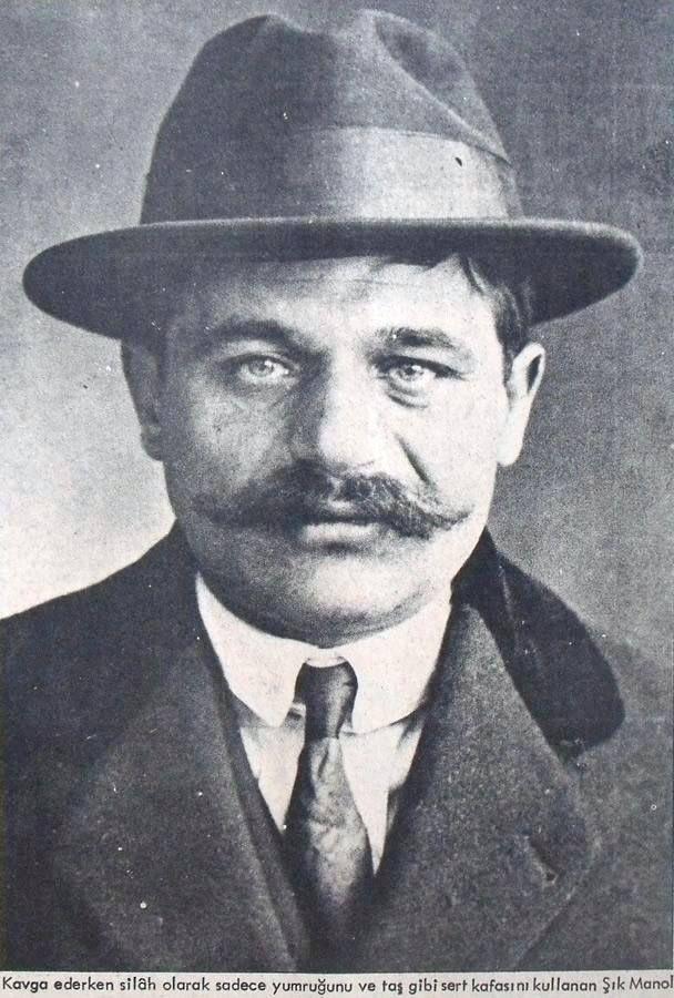 İstanbul'un Baş Belaları: Şık Manol -1890 Tokat Doğumlu