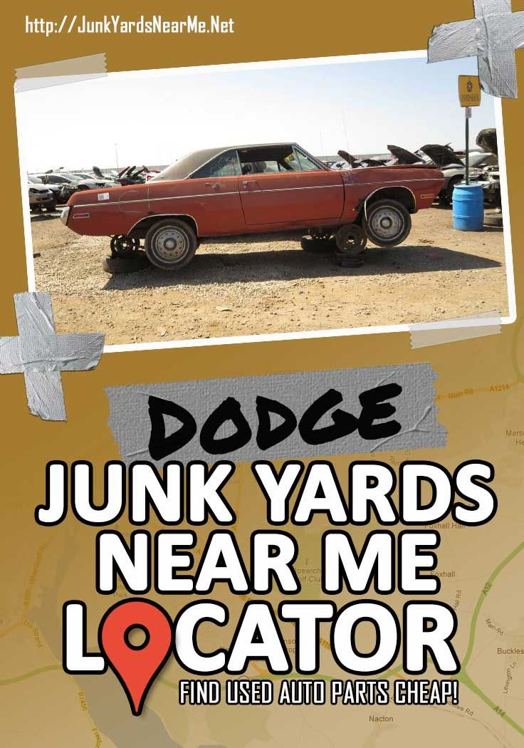 Find A Dodge Salvage Yard Near You Get Cheap Dodge Parts For Your