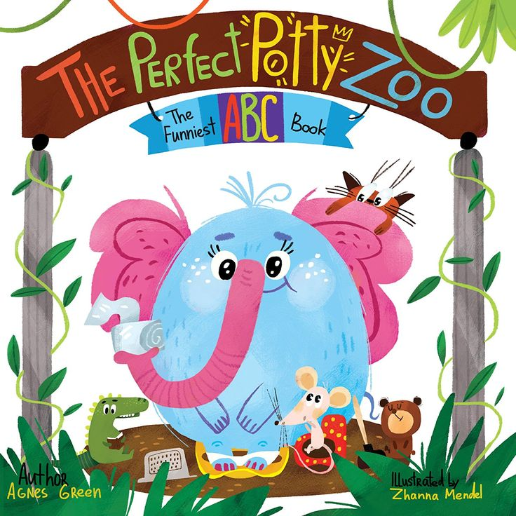 The Perfect Potty Zoo The Funniest ABC Book (Potty