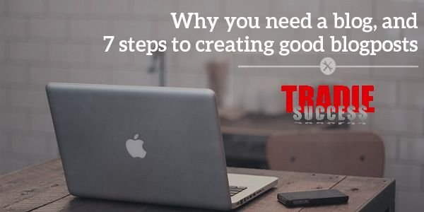 7 steps to creating a good blog post