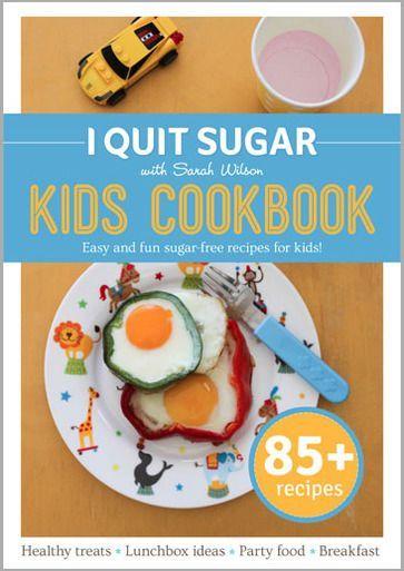 I Quit Sugar - Kids Cookbook