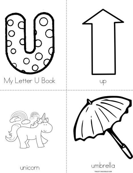 My Letter U from TwistyNoodle.com Awesome site for little books and ABC worksheets!!!