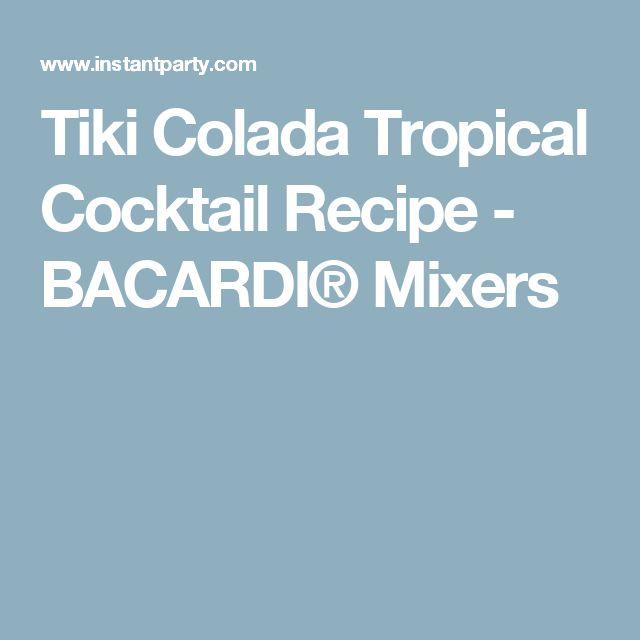 Tiki Colada Tropical Cocktail Recipe - I would make a homemade colada mix first no sugar