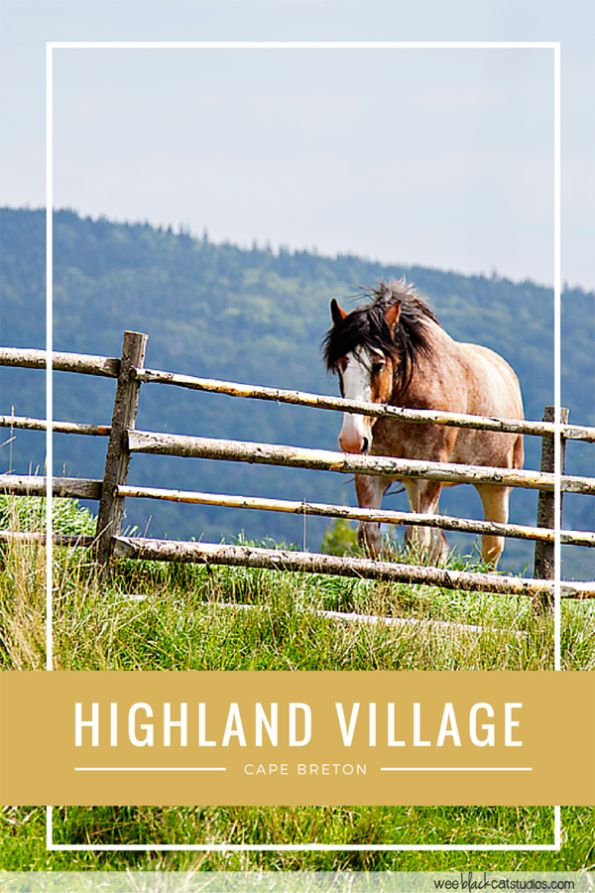 My trip to Highland Vilage, Cape Breton, Nova Scotia. Living history at it's best!
