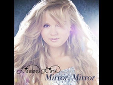 Mirror, Mirror - Lindee Link (Original Song)February 25. last one for this month