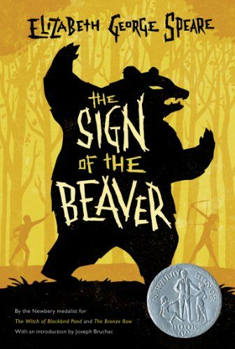 The Sign of the Beaver by Elizabeth George Speare Book Level: 4.9/770L AR Points: 5.0 144 pages $6.00