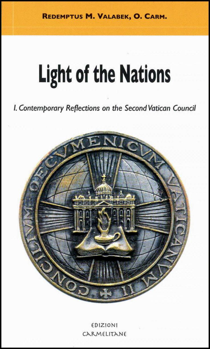 Light of the Nations. I. Contemporary Reflection on the Second Vatican Council