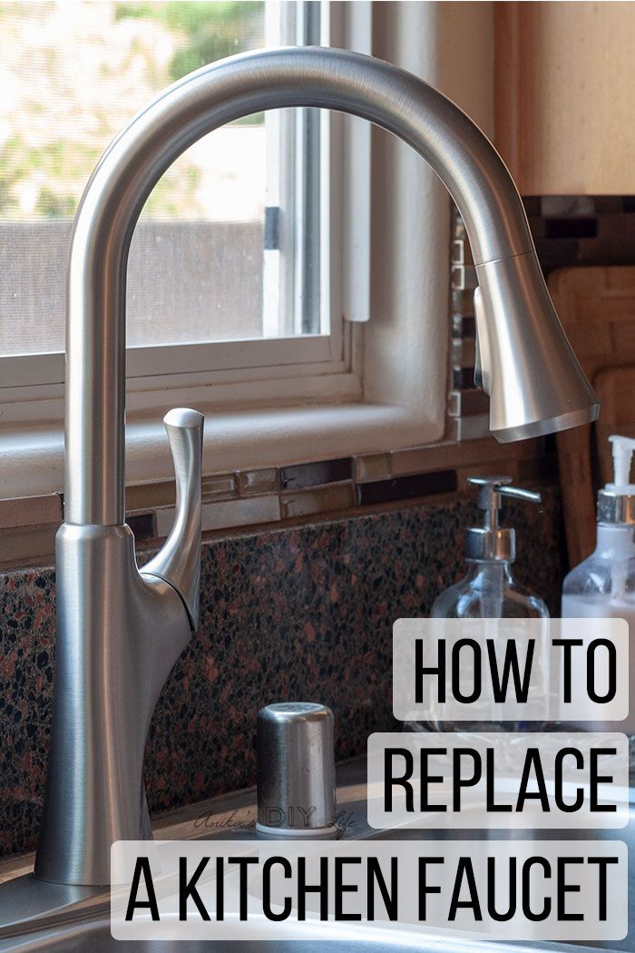 How To Replace A Kitchen Faucet For Newbies Kitchen Faucet Faucets Diy Faucet