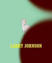 Larry Johnson is accompanied by a 140-page, fully-illustrated catalogue with essays by Russell Ferguson, Lee Edelman, and Esther Leslie, and will reprint an interview from 1990 between David Rimanelli and Larry Johnson from Flash Art.    The catalogue is published with the assistance of The Getty Foundation. Published by the Hammer Museum and DelMonico Books, an imprint of Prestel Publishing. Hardcover, 140 pages. $45.00.