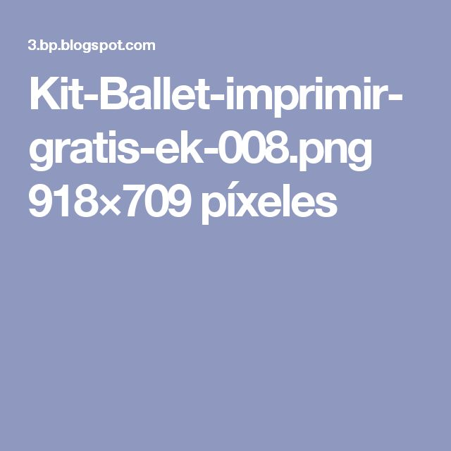 Kit-Ballet-imprimir-gratis-ek-008.png 918×709 píxeles