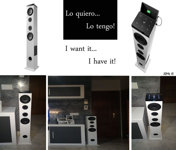 Lo quiero... lo tengo! I want it... I have it!  Torre de sonido / Sound Tower X3M4 ®