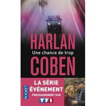"""""""Une chance de trop"""" d'Harlan Coben"""