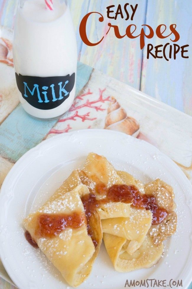 Easy and fabulous Crepes recipe. Great for breakfast or dinner.Fill them with whatever your family loves.