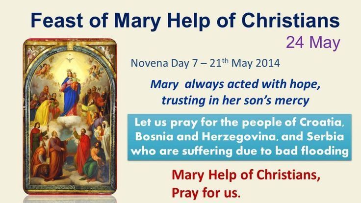 Novena in honour of Mary Help of Christians Day 7 – 21st May 2014