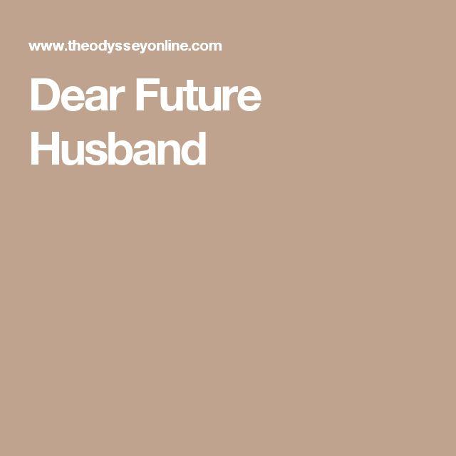 dear my future husband - photo #18