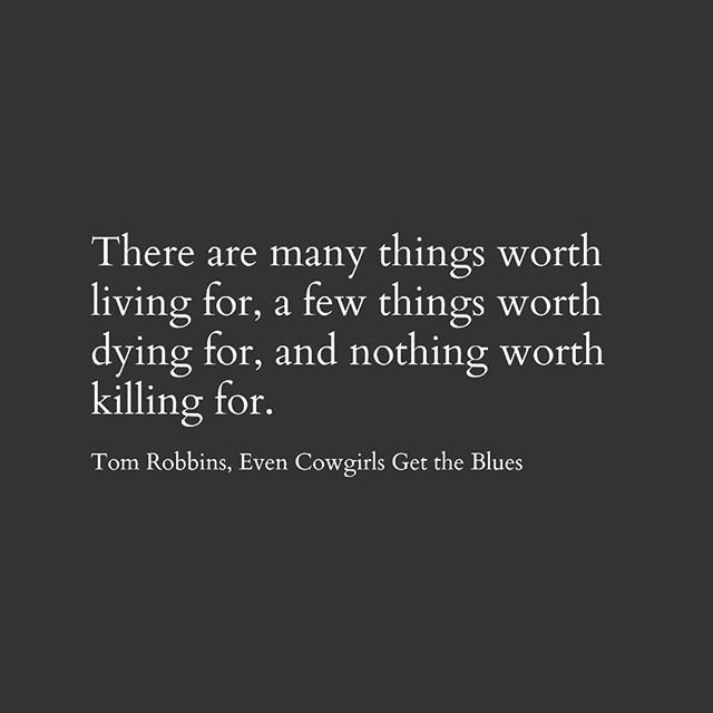 Tom Robbins. Literature. Even Cowgirls Get the Blues. Peace.
