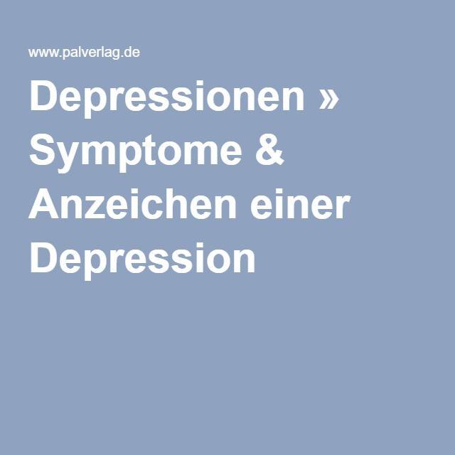 Depressionen » Symptome & Anzeichen einer Depression