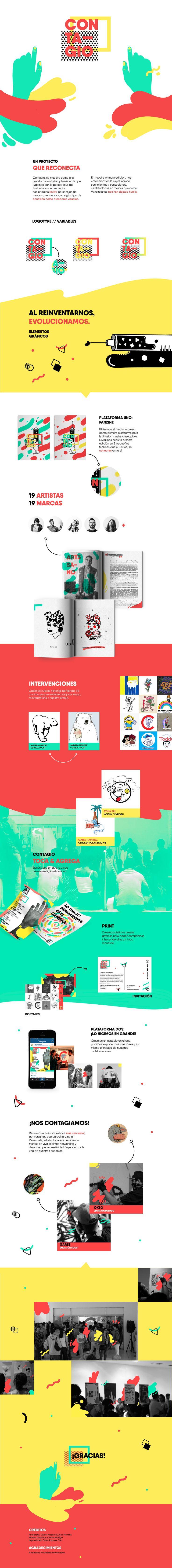 Contagio, se muestra como una plataforma multidisciplinaria en la que jugamos con la perspectiva de ilustradores de una región haciendolos revivir personajes de marcas que nos evocan algun tipo de conexión como creadores visuales.