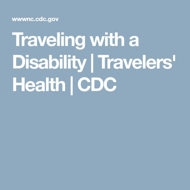 Traveling with a Disability | Travelers' Health | CDC
