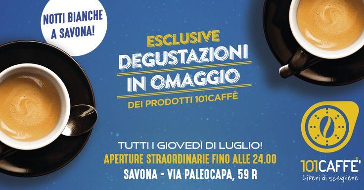 Al via le notti bianche con 101CAFFE' Savona! Ti aspettiamo stasera fino a mezzanotte con tante golose proposte.
