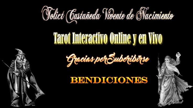Tarot interactivo Nuevo  Tolict Castañeda Vidente Natural consulta online