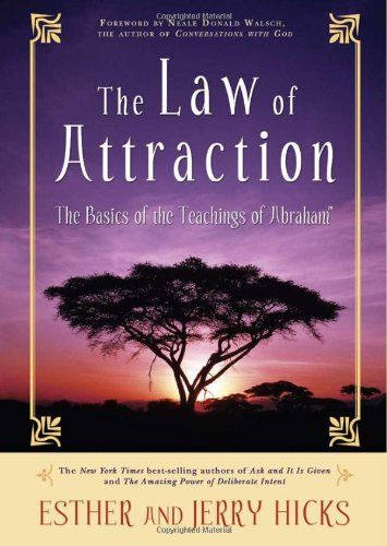 The Law of Attraction - I have read it twice and love it!