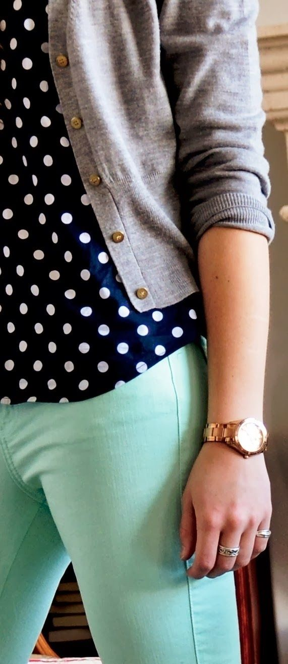 Navy and cream polka dot shirt, mint jeans and grey cardigan with a gold watch/jewellery. Love these colours together