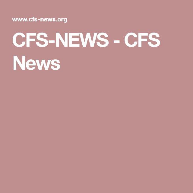 CFS-NEWS - CFS News