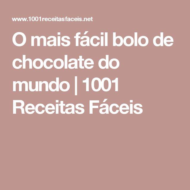 O mais fácil bolo de chocolate do mundo | 1001 Receitas Fáceis