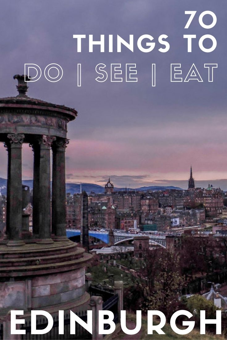 70 things to do, see, eat in Edinburgh - Edinburgh itinerary