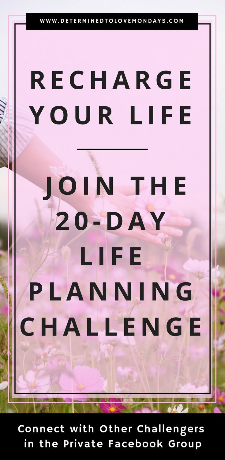Join the 20-Day Life Planning Challenge to refocus, recharge and reenergize your life. It's a great starting point to the life planning process. #lifeplanning#planning#goalsetting#goals#DLM20daychallenge#challengeyourself#dreamlife#lifechanges#NewYearsResolutions #newyearsresolution
