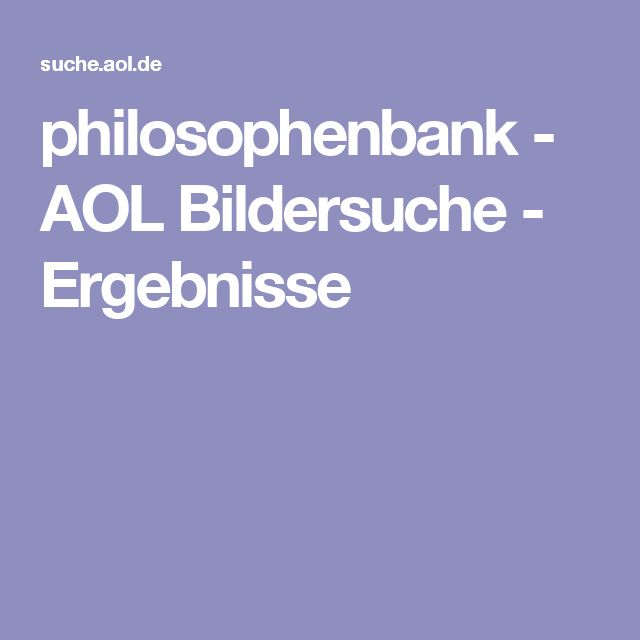 philosophenbank - AOL Bildersuche - Ergebnisse
