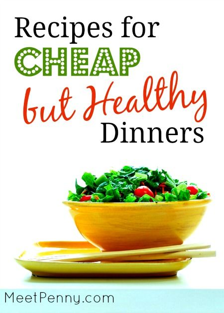 a really long list of cheap but healthy main dish dinner recipes