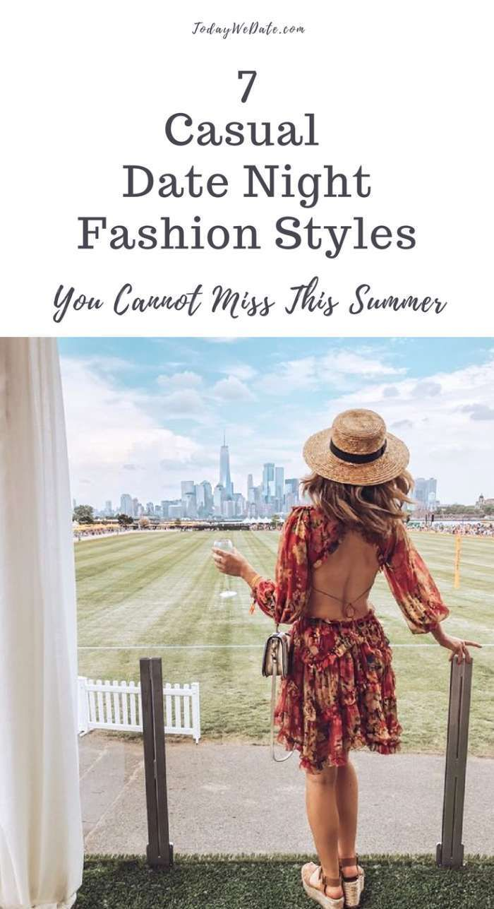d3c2a588b4cb 7 Best Casual Summer Looks 2018 For A Date Night Out in 2018 ...
