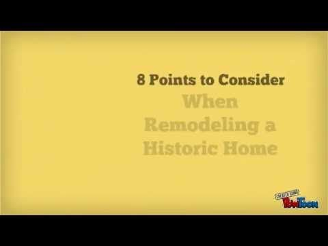 8 Points to Consider When Remodeling a Historic Home