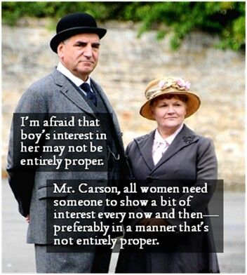 Most Favorite Downton Abbey Quote. Ever. #DowntonAbbey http://oztvreviews.com/2015/02/downton-abbey-is-back/