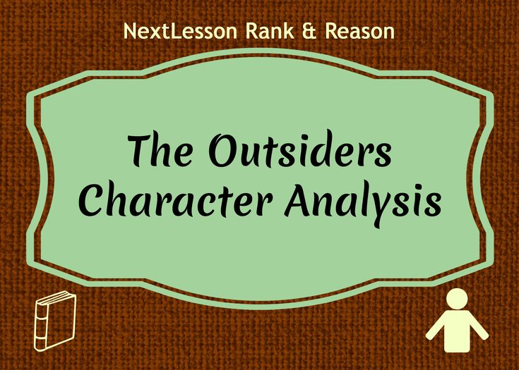 an analysis of the story the outsiders Dallas raymond dally winston was a greaser, the tritagonist of the outsiders, and a member of the gang in the books, dallas winston is said to have an elfish face with high cheekbones, a pointed chin, small, sharp animal teeth, and ears like a lynx dally didn't like haircuts nor hair oil, so.