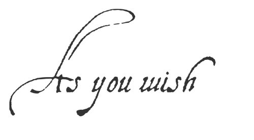 Princess Bride tattoo..:D..It would be great