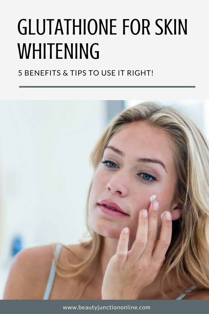 How to use glutathione for skin whitening? Time to find out!