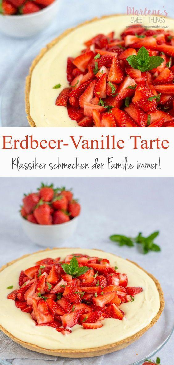 Erdbeeren und Vanille gehören zusammen. Die Tarte wird die Familie Leben. Das R… – Backrezepte