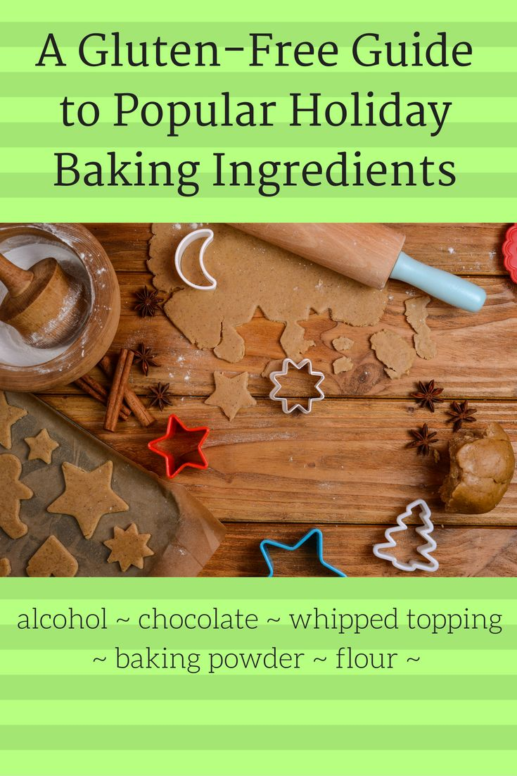 a gluten free guide to popular holiday baking ingredients glutenfree holidays baking
