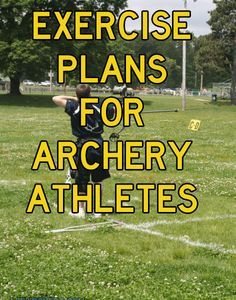Exercise Plans for Archery Athletes