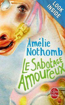 Le Sabotage Amoureux, Amélie Nothomb