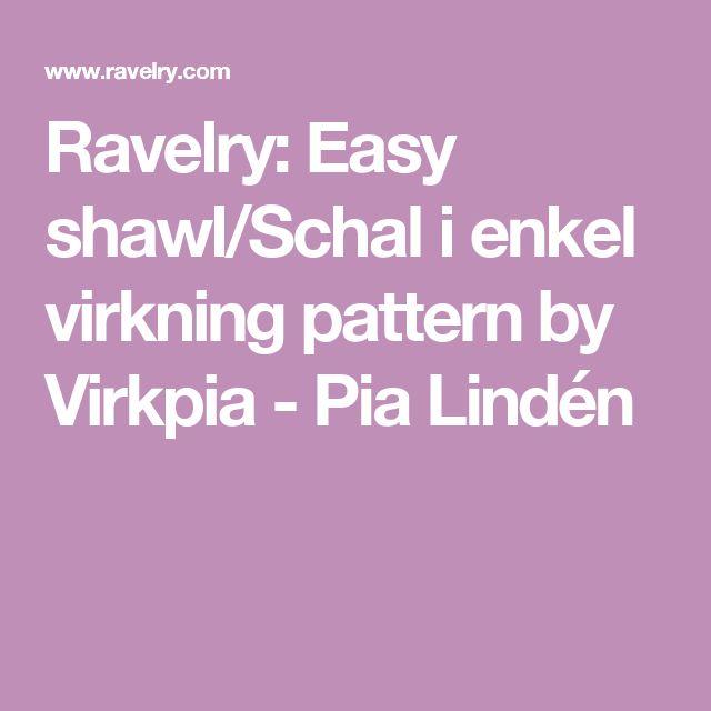 Ravelry: Easy shawl/Schal i enkel virkning pattern by Virkpia - Pia Lindén