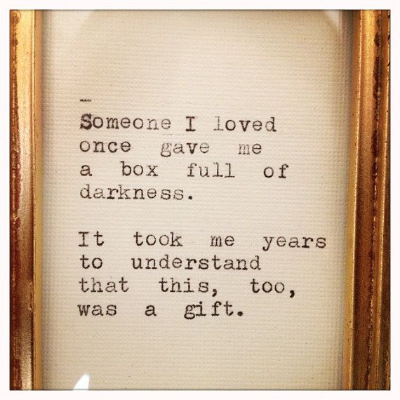 Someone I loved once...