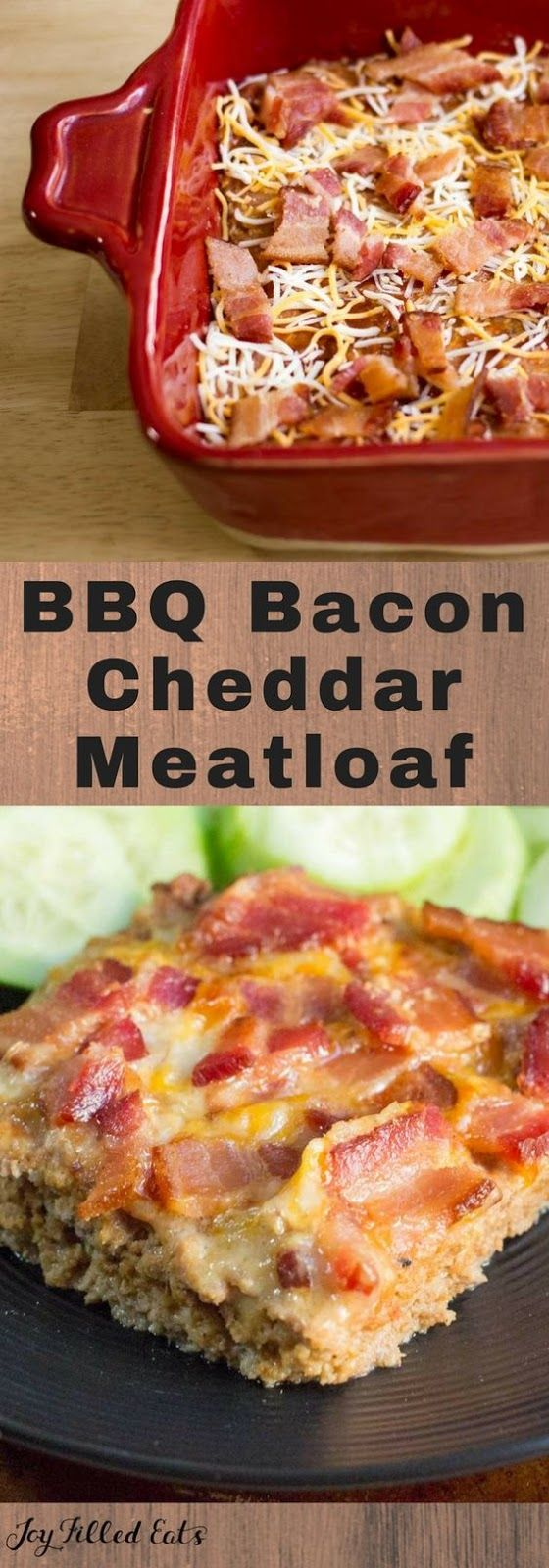 BBQ BACON CHEDDAR MEATLOAF | Food And Cake Recipes