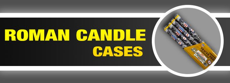 Roman Candle Cases